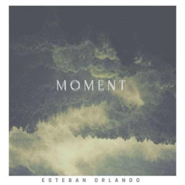 Esteban Orlando - Moment