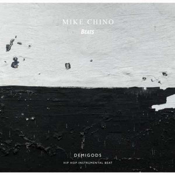 Mike Chino - Demigods