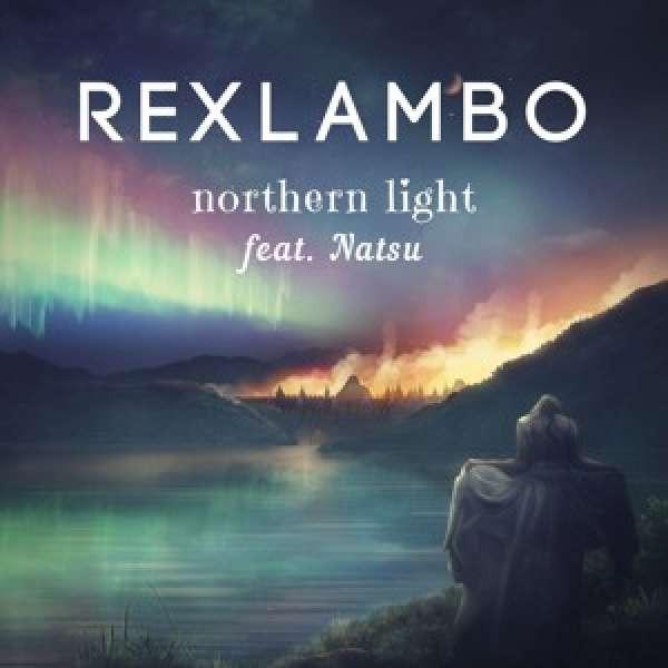 Rexlambo - northern light (ft. Natsu)
