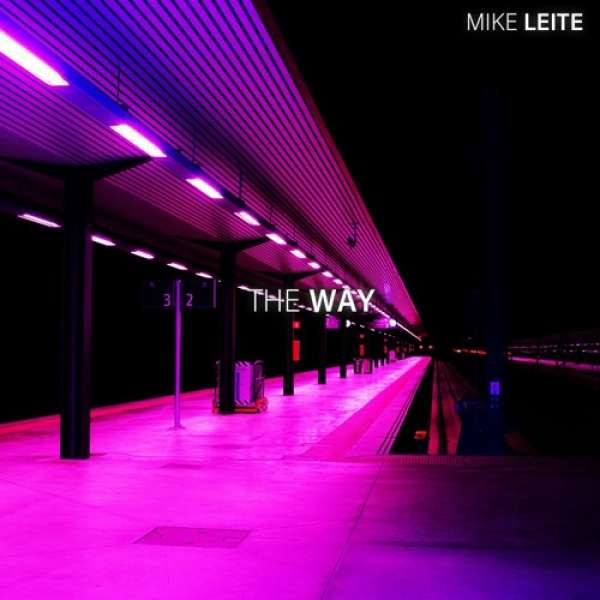Mike Leite - The Way