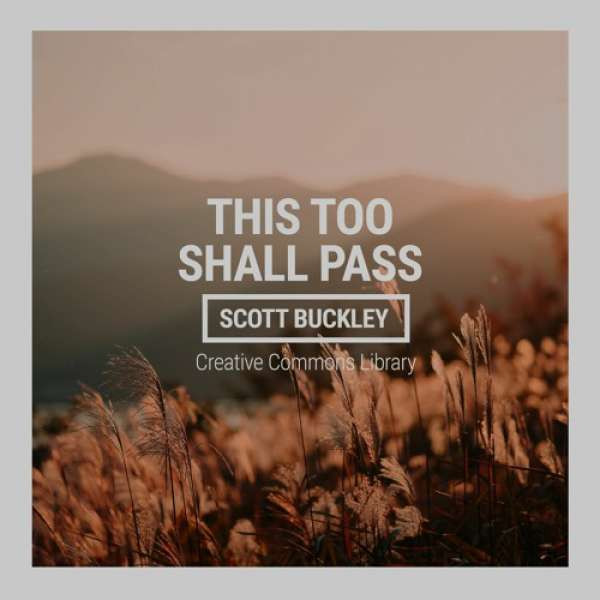 Scott Buckley - This Too Shall Pass