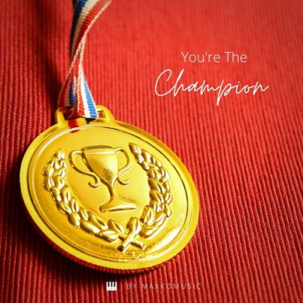 MaxKoMusic - You're The Champion