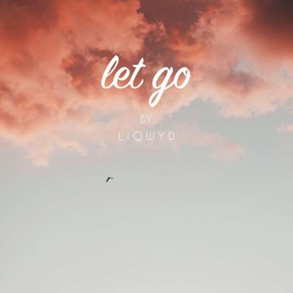 LiQWYD - Let Go