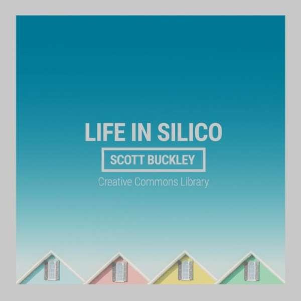 Scott Buckley - Life In Silico