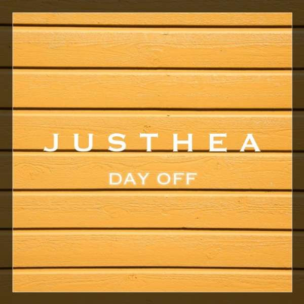 Justhea - Day Off