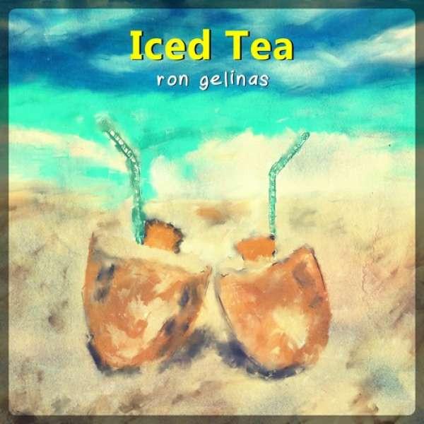 Ron Gelinas - Iced Tea