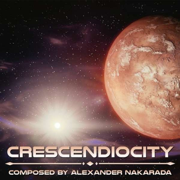 Alexander Nakarada - Crescendiocity