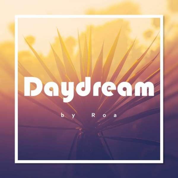 Roa - Daydream
